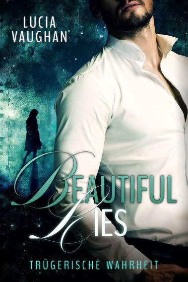 Lucia Vaughan: Beautiful Lies